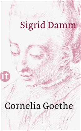 Abbildung von Damm | Cornelia Goethe | 1. Auflage | 2015 | 4417 | beck-shop.de