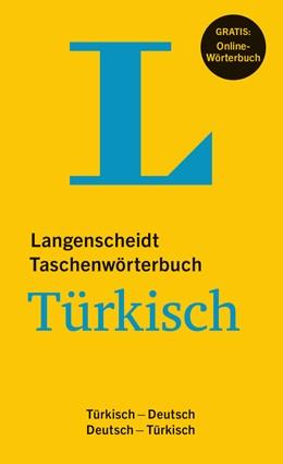 Abbildung von Wendt / Langenscheidt / Turan | Langenscheidt Taschenwörterbuch Türkisch - Buch mit Online-Anbindung | 2015 | Türkisch-Deutsch/Deutsch-Türki...
