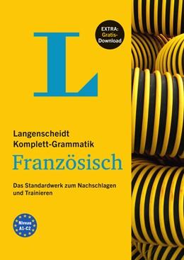 Abbildung von Matthiessen-Behnisch | Langenscheidt Komplett-Grammatik Französisch - Buch mit Übungen zum Download | 2015 | Das Standardwerk zum Nachschla...