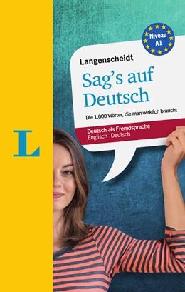 Abbildung von Walther / Langenscheidt | Langenscheidt Sag's auf Deutsch - Deutsch als Fremdsprache | 1. Auflage | 2015 | beck-shop.de