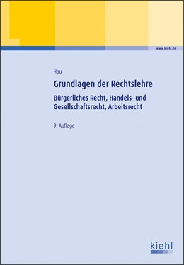 Abbildung von Hau | Grundlagen der Rechtslehre | 9. Auflage | 2017 | beck-shop.de