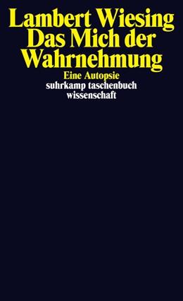Abbildung von Wiesing | Das Mich der Wahrnehmung | 2015 | Eine Autopsie | 2171
