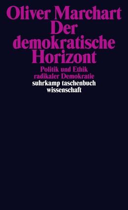 Abbildung von Marchart | Der demokratische Horizont | Originalausgabe | 2020 | Politik und Ethik radikaler De... | 2158