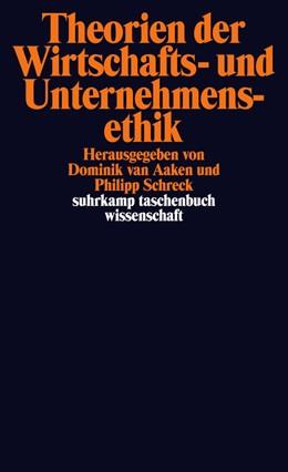 Abbildung von Aaken / Schreck   Theorien der Wirtschafts- und Unternehmensethik   1. Auflage   2015   2164   beck-shop.de