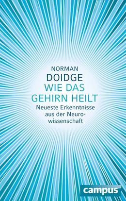 Abbildung von Doidge | Wie das Gehirn heilt | 2015 | Neueste Erkenntnisse aus der N...