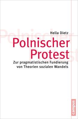 Abbildung von Dietz | Polnischer Protest | 2015 | Zur pragmatistischen Fundierun... | 79