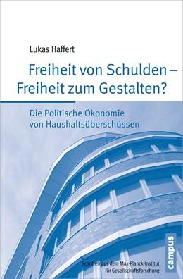 Abbildung von Haffert | Freiheit von Schulden - Freiheit zum Gestalten? | 1. Auflage | 2015 | 84 | beck-shop.de