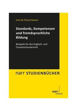 Abbildung von De Florio-Hansen   Standards, Kompetenzen und fremdsprachliche Bildung   1. Auflage   2015   beck-shop.de