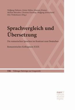 Abbildung von Dahmen / Holtus | Sprachvergleich und Übersetzung | 1. Auflage | 2017 | 553 | beck-shop.de