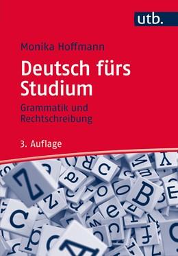 Abbildung von Hoffmann | Deutsch fürs Studium | 3., aktualisierte und überarbeitete Auflage | 2015 | Grammatik und Rechtschreibung
