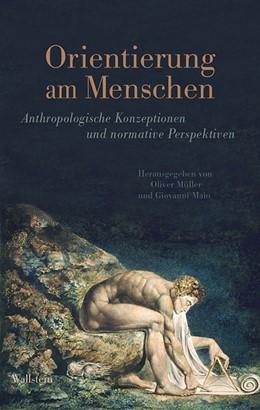 Abbildung von Maio / Müller | Orientierung am Menschen | 2015 | Anthropologische Konzeptionen ...