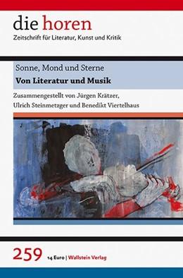 Abbildung von Krätzer / Steinmetzger / Viertelhaus   Sonne, Mond und Sterne   2015   Von Literatur und Musik   259, 60. Jahrgang