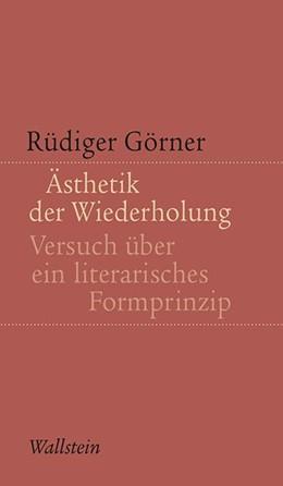 Abbildung von Görner | Ästhetik der Wiederholung | 1. Auflage | 2015 | 6 | beck-shop.de