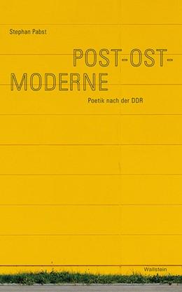 Abbildung von Pabst | Post-Ost-Moderne | 1. Auflage | 2016 | beck-shop.de
