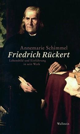 Abbildung von Schimmel | Friedrich Rückert | 2015 | Lebensbild und Einführung in s...
