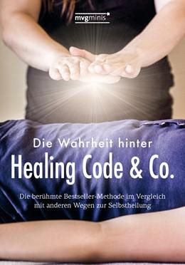 Abbildung von Oswald   Die Wahrheit hinter Healing Code & Co.   1. Auflage   2015   beck-shop.de