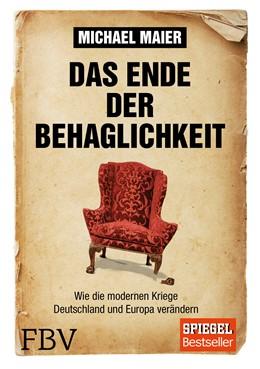 Abbildung von Maier   Das Ende der Behaglichkeit   1. Auflage   2015   beck-shop.de