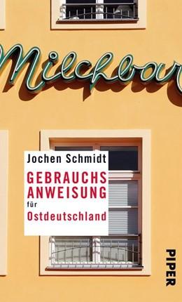 Abbildung von Schmidt | Gebrauchsanweisung für Ostdeutschland | 2015