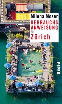Abbildung von Moser | Gebrauchsanweisung für Zürich | 2015