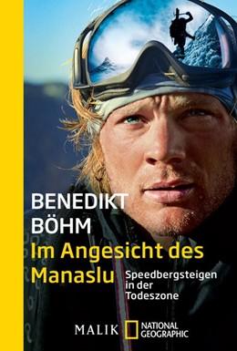 Abbildung von Böhm | Im Angesicht des Manaslu | 2015 | Speedbergsteigen in der Todesz...