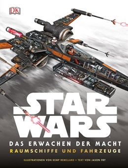 Abbildung von Star Wars(TM) Das Erwachen der Macht. Raumschiffe und Fahrzeuge | 1. Auflage | 2015 | beck-shop.de