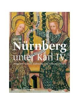 Abbildung von Fajt | Nürnberg als Kunstzentrum des Heiligen Römischen Reiches | 2019 | Höfische und städtische Malere...