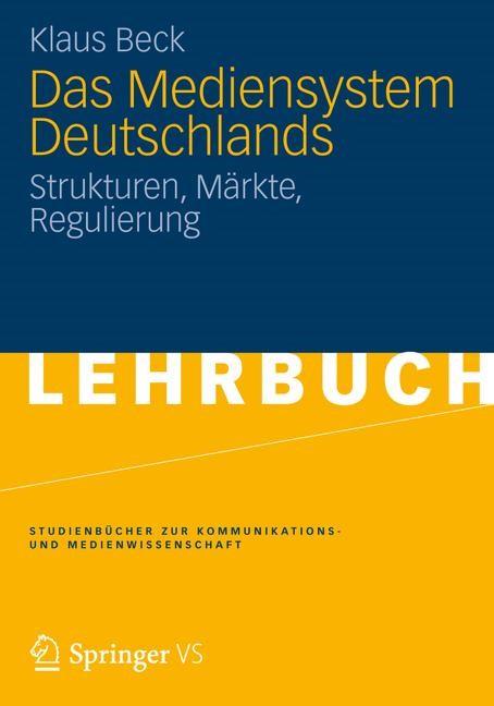 Das Mediensystem Deutschlands | Beck, 2012 | Buch (Cover)
