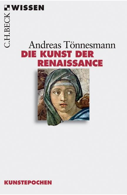 Cover: Andreas Tönnesmann, Die Kunst der Renaissance