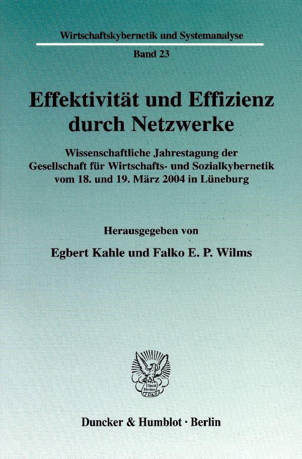 Effektivität und Effizienz durch Netzwerke. | Kahle / Wilms, 2005 | Buch (Cover)