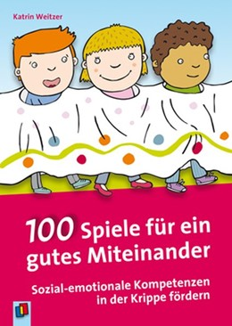 Abbildung von Weitzer   100 Spiele für ein gutes Miteinander   1. Auflage   2015   beck-shop.de