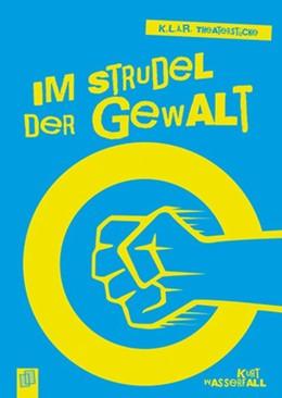 Abbildung von Wasserfall   K.L.A.R.-Theaterstücke-Taschenbuch: Im Strudel der Gewalt   1. Auflage   2015   beck-shop.de