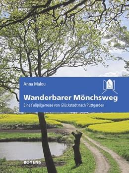 Abbildung von Malou | Wanderbarer Mönchsweg | 1. Auflage | 2015 | beck-shop.de