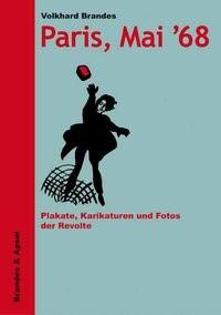 Paris, Mai '68   Brandes   1. Auflage, 2008   Buch (Cover)