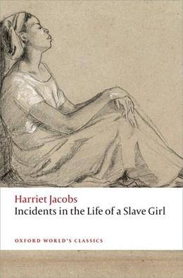 Abbildung von Jacobs / Ellis | Incidents in the Life of a Slave Girl | 1. Auflage | 2015 | beck-shop.de