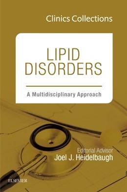 Abbildung von Heidelbaugh | Lipid Disorders: A Multidisciplinary Approach, 1e (Clinics Collections) | 2015 | 5C