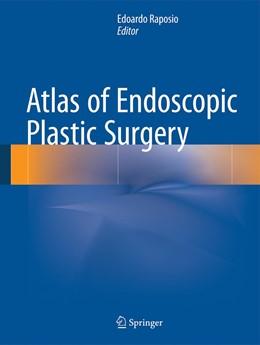 Abbildung von Raposio   Atlas of Endoscopic Plastic Surgery   1. Auflage   2015   beck-shop.de
