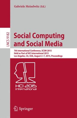Abbildung von Meiselwitz   Social Computing and Social Media   1st ed. 2015   2015   7th International Conference, ...   9182
