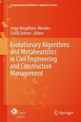 Abbildung von Magalhães-Mendes / Greiner | Evolutionary Algorithms and Metaheuristics in Civil Engineering and Construction Management | 1. Auflage | 2015 | 39 | beck-shop.de
