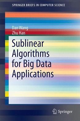 Abbildung von Wang / Han | Sublinear Algorithms for Big Data Applications | 1. Auflage | 2015 | beck-shop.de