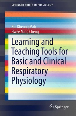 Abbildung von Mah / Cheng   Learning and Teaching Tools for Basic and Clinical Respiratory Physiology   1. Auflage   2015   beck-shop.de