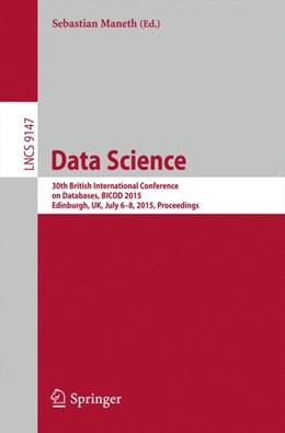 Abbildung von Maneth | Data Science | 2015 | 2015 | 30th British International Con... | 9147