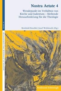 Nostra Aetate 4   Boschki / Wohlmuth   1. Auflage 2015, 2015   Buch (Cover)