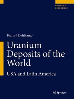 Abbildung von Dahlkamp   Uranium Deposits of the World   1. Auflage   2015   beck-shop.de