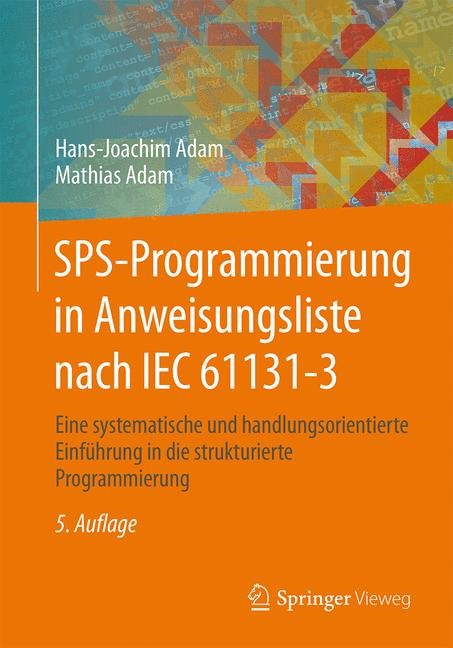 Abbildung von Adam / Adam | SPS-Programmierung in Anweisungsliste nach IEC 61131-3 | 5. Auflage | 2015