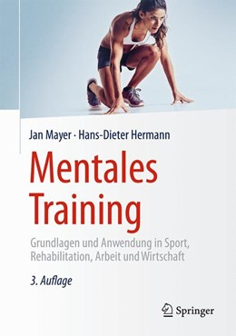Abbildung von Mayer / Hermann | Mentales Training | 3. Auflage | 2015 | Grundlagen und Anwendung in Sp...