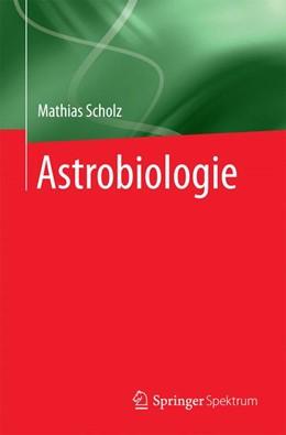 Abbildung von Scholz | Astrobiologie | 2016