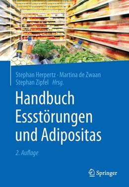 Abbildung von Herpertz / de Zwaan | Handbuch Essstörungen und Adipositas | 2. Auflage | 2015 | beck-shop.de