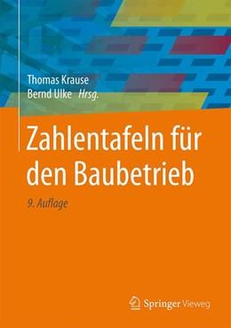 Abbildung von Krause / Ulke | Zahlentafeln für den Baubetrieb | 9., überarbeitete Auflage | 2016