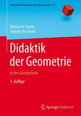 Abbildung von Franke / Reinhold   Didaktik der Geometrie   3. Auflage   2016   beck-shop.de
