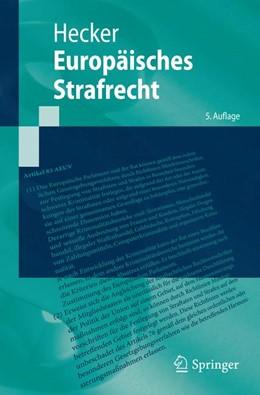 Abbildung von Hecker | Europäisches Strafrecht | 5. Auflage | 2015
